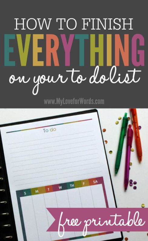 How to Finish Everything on Your To Do List plus free printable!
