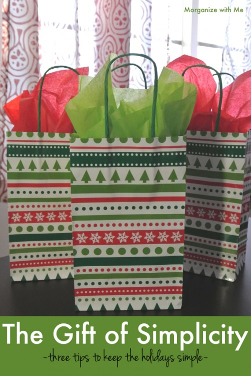 The Gift of Simplicity - 3 tips to keep the holidays simple