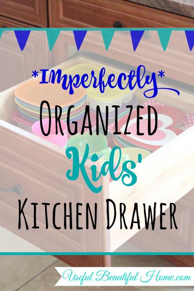 Imperfectly Organized Kids' Kitchen Drawer
