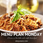 Menu Plan Monday ~ April 9/18 Weekly Dinner Inspiration