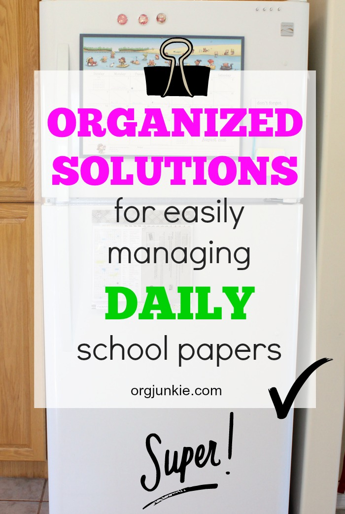 Organized Solutions for easilly managing daily school papers