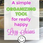 A Simple Organizing Tool for Happy Lazy Susans