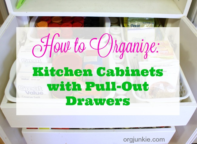 how-to-organize-kitchen-cabinets-with-pull-out-drawers at I'm an Organizing Junkie blog