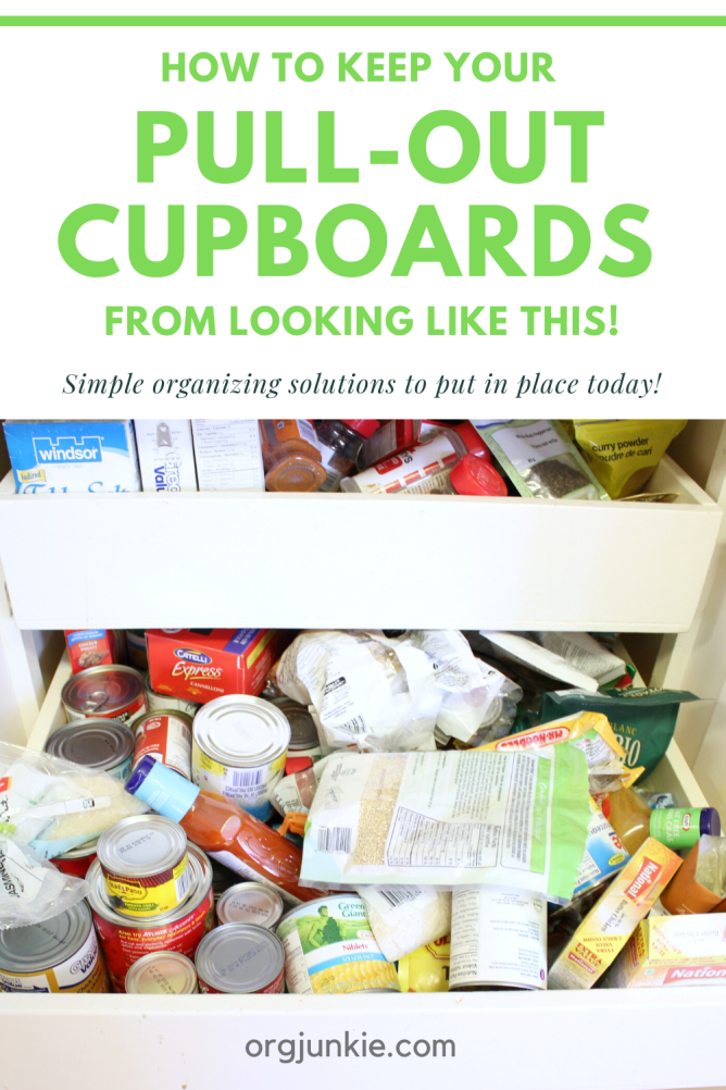 How to Keep Your Pull-Out Cupboards from looking like this!