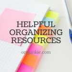 Helpful Organizing Resources ~ October 2016