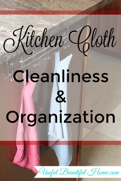 kitchen cloth cleanliness and organization to keep your cloths organized and your home smelling fresh at I'm an Organizing Junkie blog