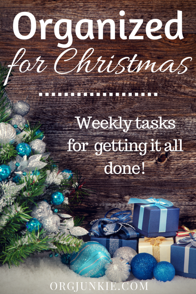 Organized for Christmas - weekly tasks to help you have a stress and chaos free Christmas