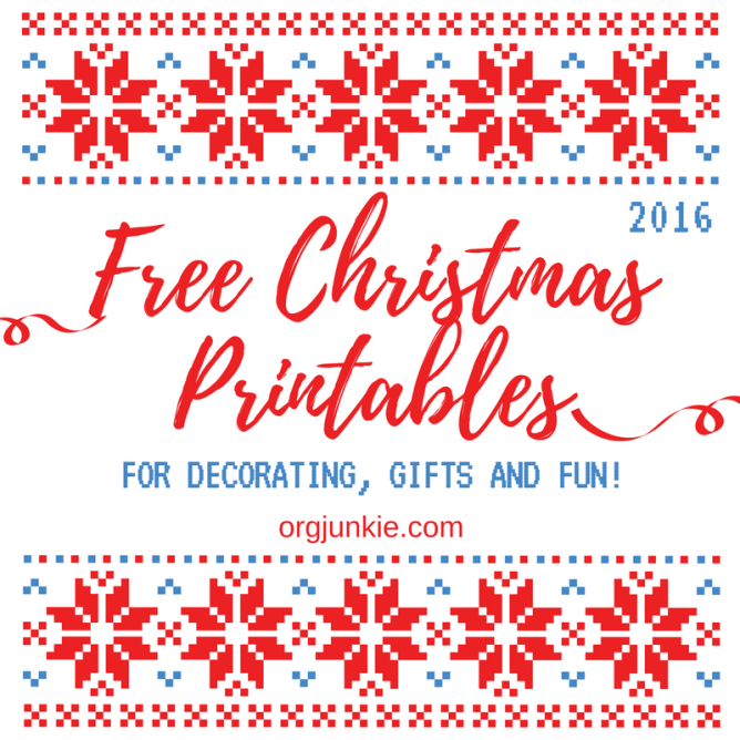 Free Christmas printables for 2016 at I'm an Organizing Junkie blog