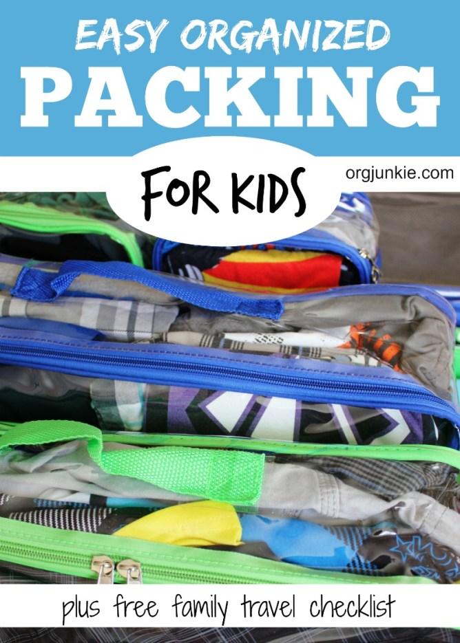 Easy Organized Packing for Kids