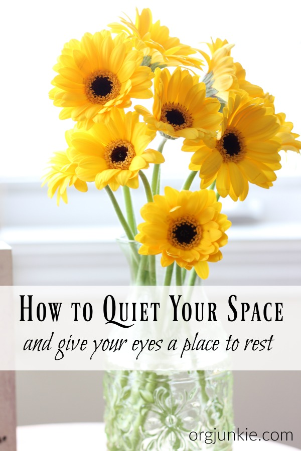How to Quiet Your Space and Give Your Eyes a Place to Rest
