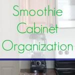 Kitchen Tips: Smoothie Cabinet Organization