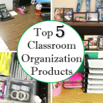Top 5 Classroom Organization Products