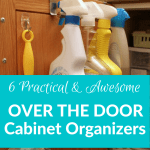 6 Practical & Awesome Over the Cabinet Door Organizers