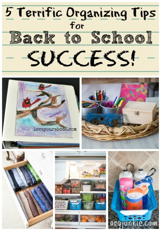 5 Terrific Organizing Tips for Back to School Success at I'm an Organizing Junkie blog
