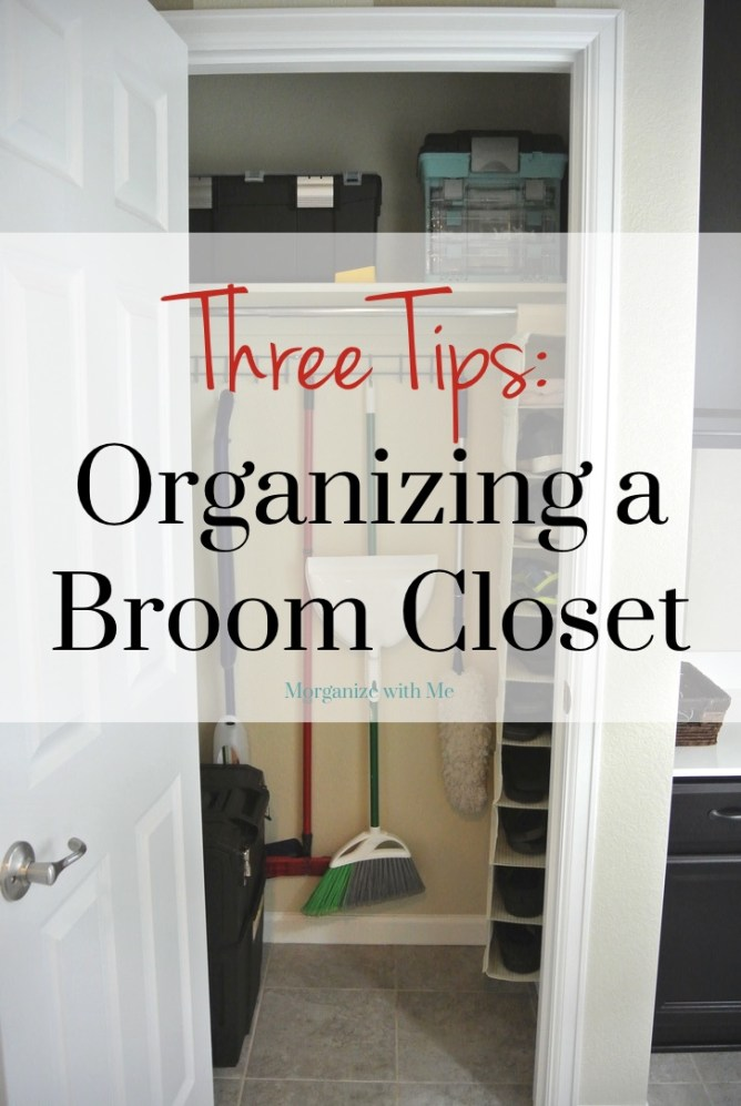 Three Tips for Organizing a Small Broom Closet at Im an Organizing Junkie blog