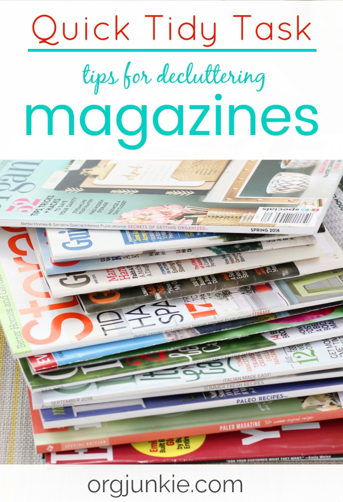 Quick Tidy Task: Tips for Decluttering Magazines at Im an Organizing Junkie blog