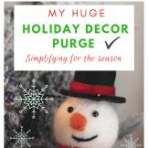 Holiday Decor Purge