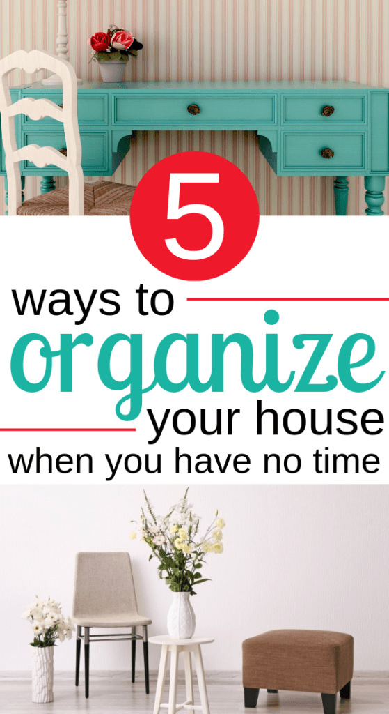5 Quick Tips to Organize Your House When You Have No Time at I'm an Organizing Junkie blog