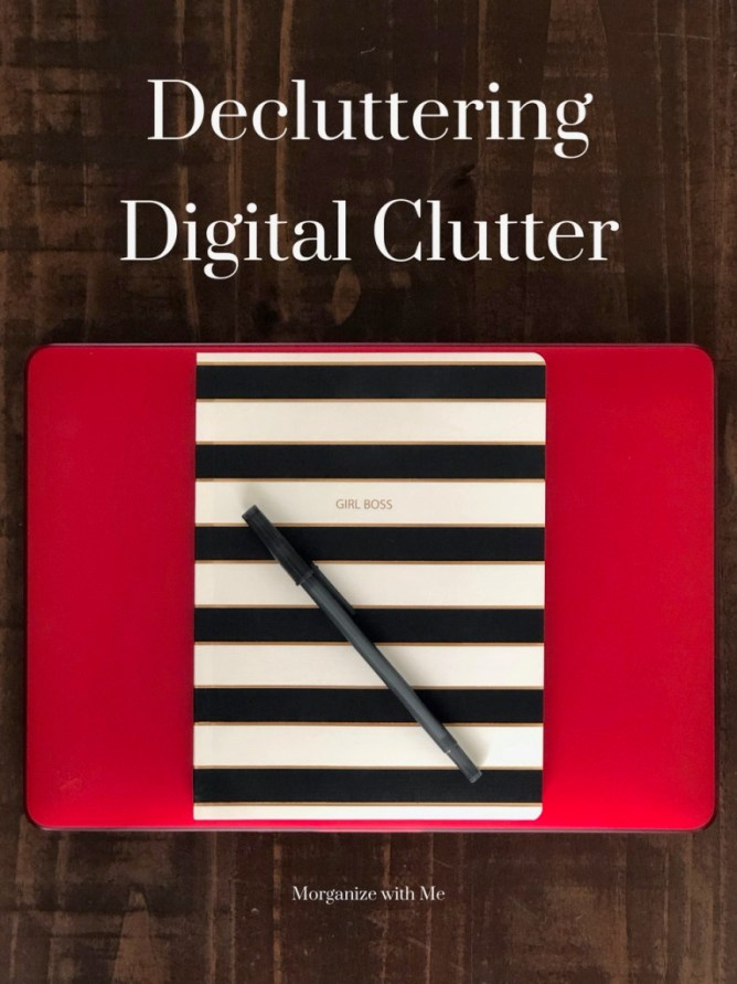 Four Steps to Getting Rid of Your Digital Clutter Today at I'm an Organizing Junkie blog
