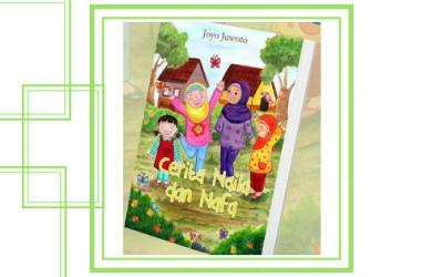 Buku Cerita Naila dan Nafa, Ajarkan Anak Dekat dengan Alam