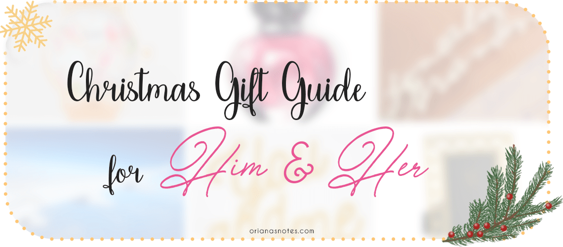 ❆ Christmas Gift Guide : For Him & Her
