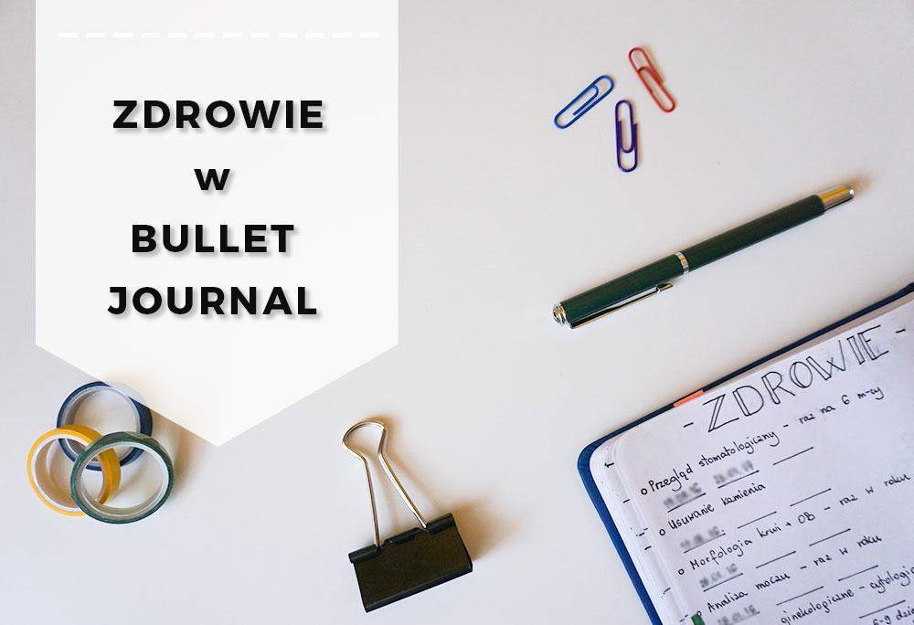 Jak dbać o zdrowie z bullet journal