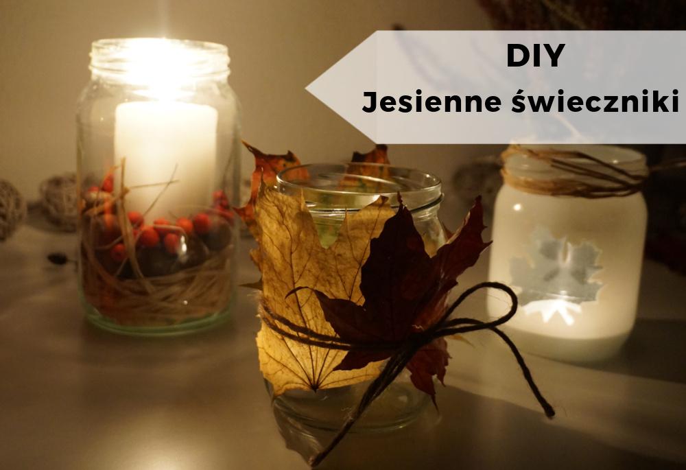 DIY 4 pomysły na proste jesienne świeczniki