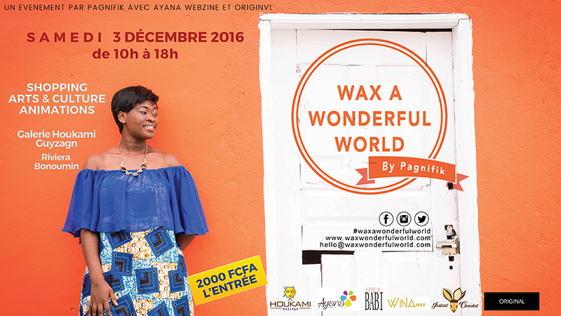 Wax A Wonderful World 2016 à Abidjan, c'était ça !