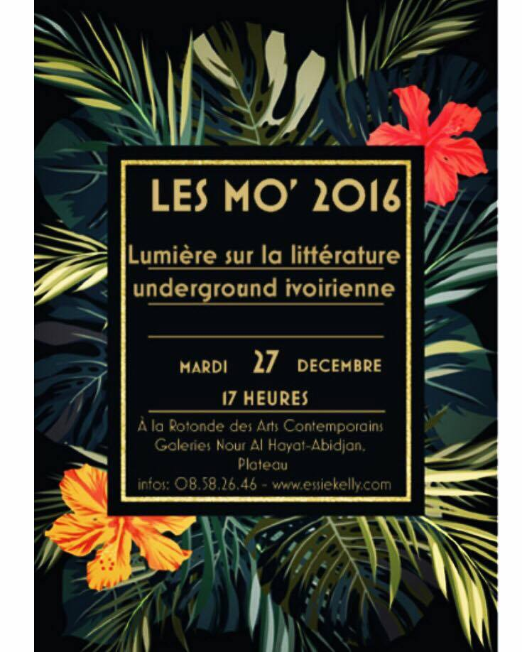 les Mo' 2016 – Lumière sur la littérature underground ivoirienne – ce 27 décembre 2016 à la Rotonde des Arts