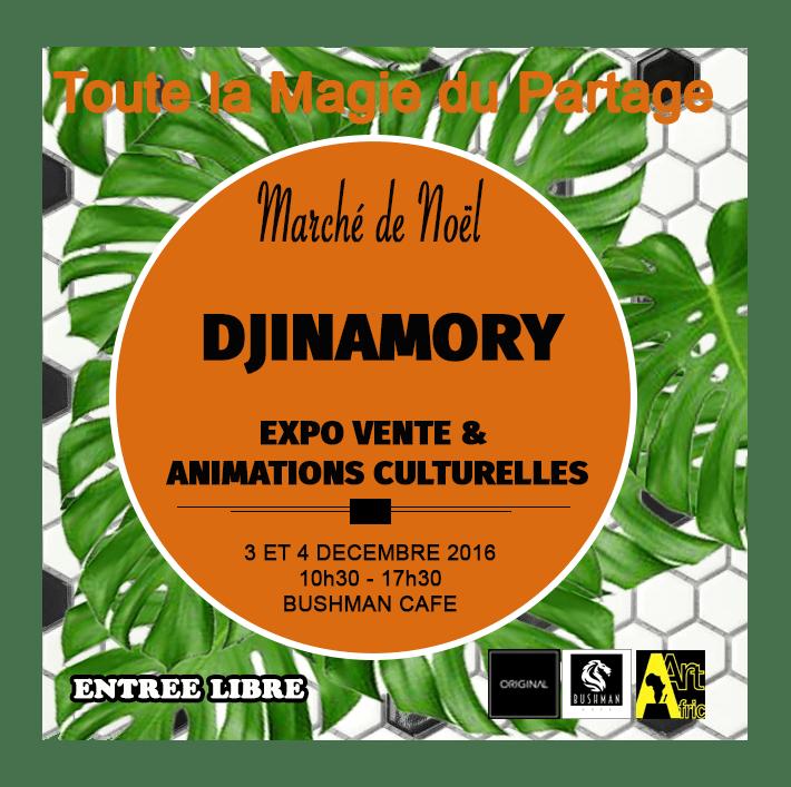 Marché de Noel Djinamory: les 3 et 4 décembre 2016 au Bushman Café