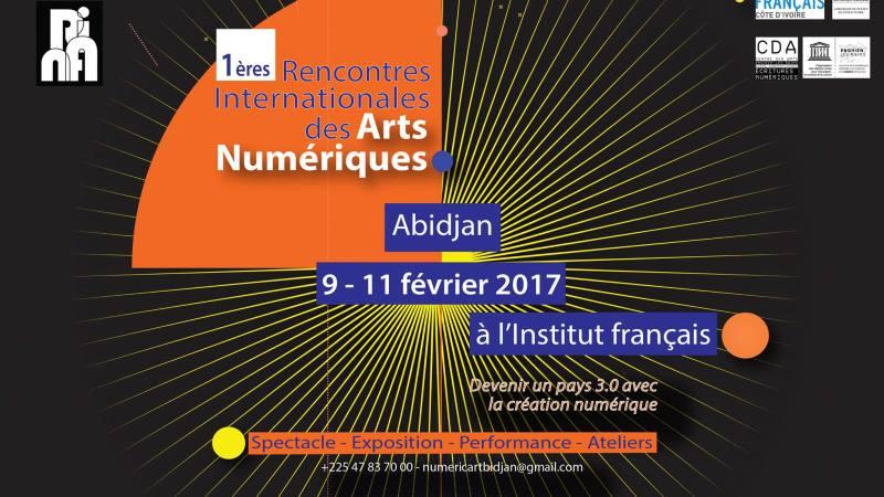 #RIANA2017  – 1ères Rencontres Internationales des Arts Numériques à Abidjan