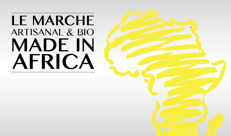 Le Marché Artisanal et Bio – Made in Africa – les 8 et 9 juillet 2017 au Bushman Café en Côte d'Ivoire