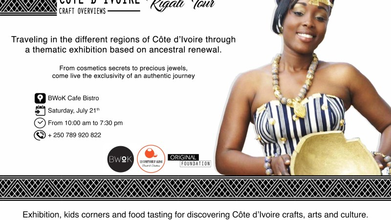 Côte d'Ivoire Craft Exhibition Overviews on 2018, July 21 at BWoK Cafe Bistrot at Kigali