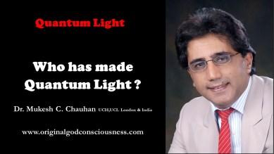 Who has made Quantum Light