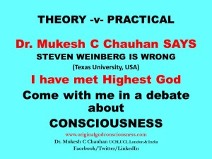 Steven Weinberg -Come with me in a live debate about Consciousness