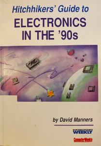 Hitch Hiker's Guide to Electronics in the Nineties