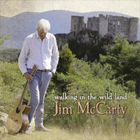 Album Review: Jim McCarty – Walking in the Wild Land