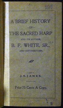 Front cover of the Library of Congress's B Copy of A Brief History of the Sacred Harp.