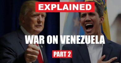 Explained: War on Venezuela (Part 2)