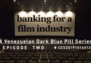 Banking for a Film Industry: Episode II