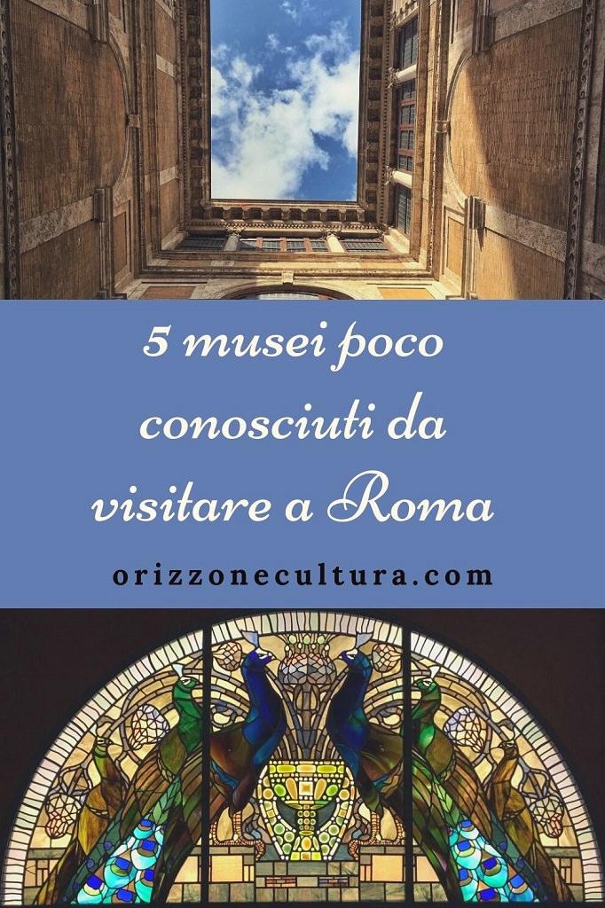 5 musei poco conosciuti da visitare a Roma - Pinterest (1)