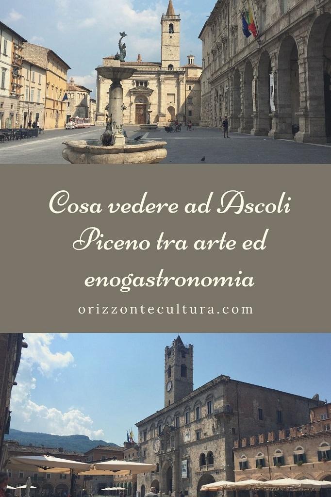 Cosa vedere ad Ascoli Piceno tra arte ed enogastronomia - Pinterest (2)