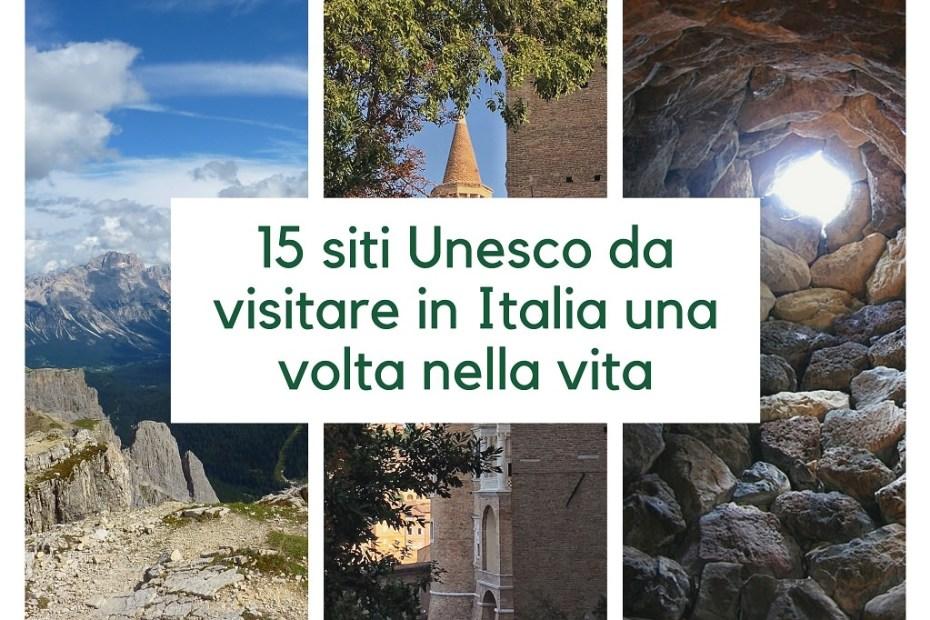 15 siti Unesco da visitare in Italia una volta nella vita