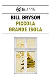 Piccola grande isola, di Bill Bryson