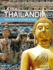 La mia Thailandia, di Manuela Vitulli