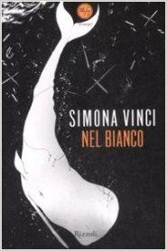 Nel bianco, Simona Vinci