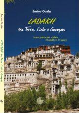 Ladakh, fra Terra, Cielo e Gompas
