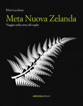 libri di viaggio sulla Nuova Zelanda: Meta Nuova Zelanda, di Elvis Lucchese