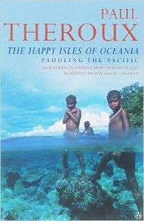 Theroux happy isles of oceania