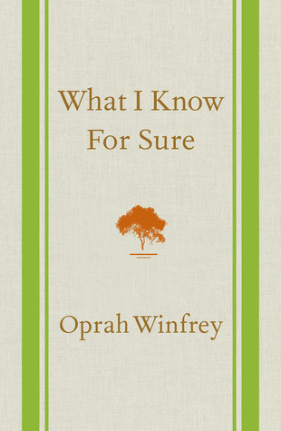 What I Know for Sure Oprah Winfrey
